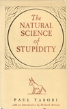 The Natural Science of Stupidity