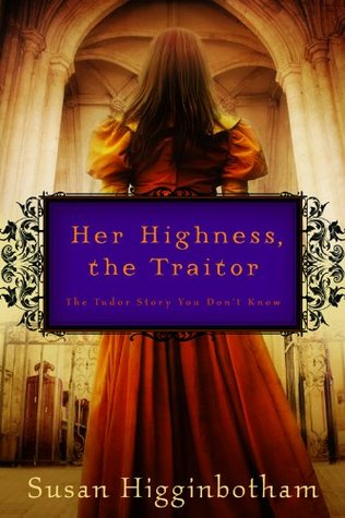 Her Highness, the Traitor
