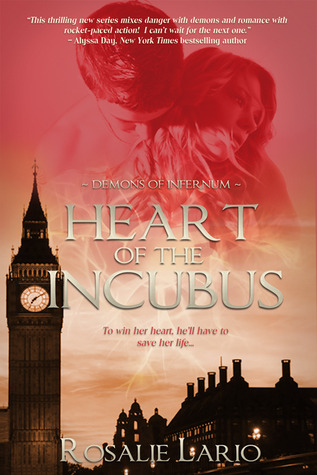 Heart of the Incubus by Rosalie Lario