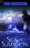 Sea of Suspicion by Toni Anderson