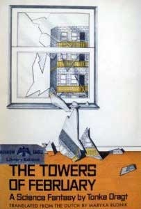 The Towers Of February: A Diary By An Anonymous (For The Time Being) Author With Added Punctuation And Footnotes
