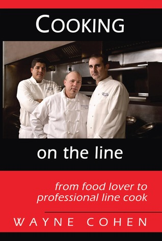 Cooking on the Line by Wayne Cohen