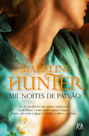 Mil Noites de Paixo by Madeline Hunter