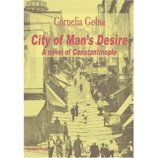 City of Man's Desire by Cornelia Golna