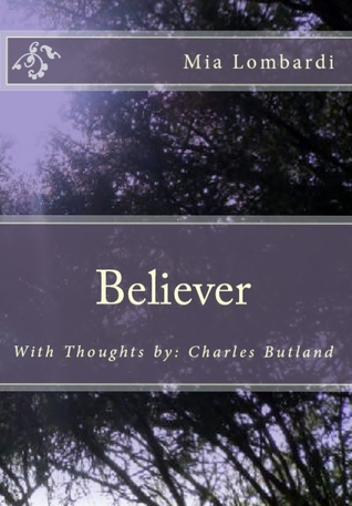 Believer by Mia Lombardi