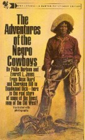 The Negro Cowboys by Philip Durham