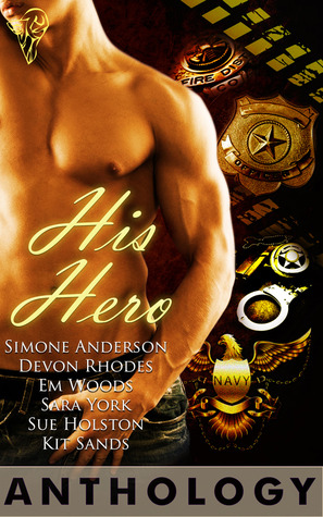 His Hero Anthology by Devon Rhodes