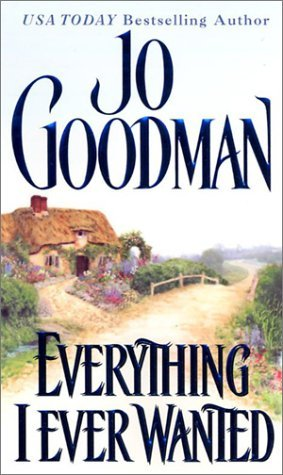 Everything I Ever Wanted by Jo Goodman