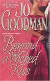 Beyond a Wicked Kiss by Jo Goodman