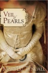 Veil of Pearls by M.L. Tyndall