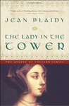 The Lady in the Tower (Queens of England, #4)