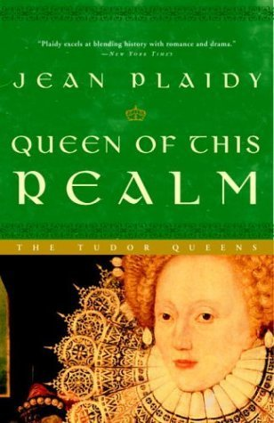 Queen of This Realm: The Tudor Queens (Queens of England, #2)