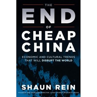 The End of Cheap China by Shaun Rein