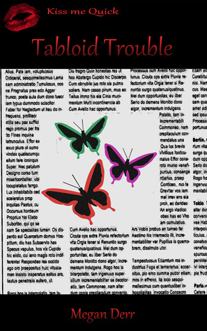 Tabloid Trouble (Missing Butterfly, #1.5)