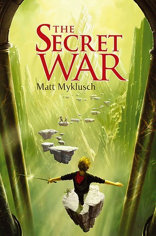 The Secret War by Matt Myklusch