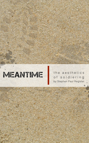 Meantime by Stephen Paul Register