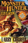 Monster Hunter Legion by Larry Correia