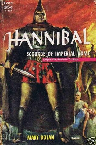 Hannibal: Scourge of Imperial Rome