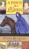 A Pawn for a Queen by Fiona Buckley