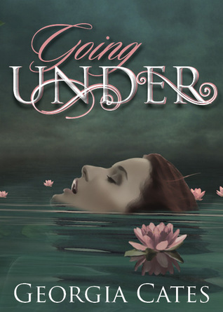 Going Under Georgia Cates