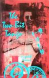 The Two-Bit Tango by Elizabeth Pincus