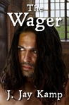 The Wager (Ravenna Evans, #2)