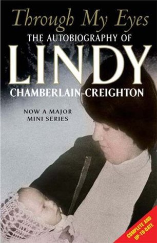 Through My Eyes by Lindy Chamberlain-Creighton