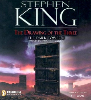 The Drawing of the Three (Dark Tower II)