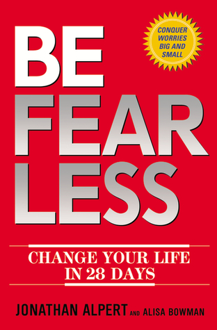 Be Fearless by Jonathan Edward Alpert