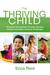 The Thriving Child: Parenting Successfully through Allergies, Asthma and Other Common Challenges