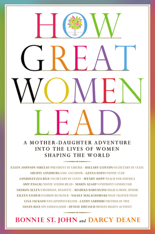 How Great Women Lead by Bonnie St. John