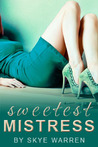 Sweetest Mistress (Fem Dom, #1)