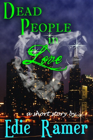 Dead People in Love by Edie Ramer