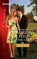To Kiss a King by Maureen Child