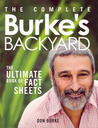 The Complete Burke's Backyard: The Ultimate Book of Fact Sheets