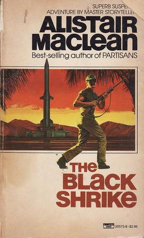 The Black Shrike by Alistair MacLean