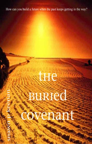 The Buried Covenant by Shawn Keenan