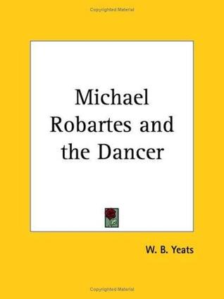 Michael Robartes and the Dancer by W.B. Yeats