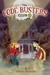 The Secret of the Skeleton Key (The Code Busters Club, #1)