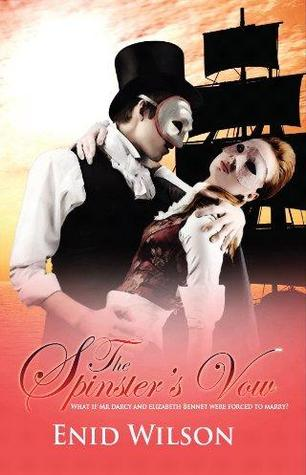 Download free The Spinster's Vow: A Spicy Retelling of Mrs. Darcy's Journey to Love by Enid Wilson PDF
