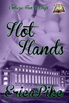 Hot Hands (College Fun and Gays, # 1)