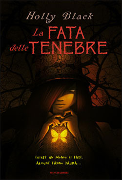 La Fata delle Tenebre by Holly Black