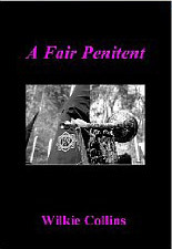 A Fair Penitent by Wilkie Collins