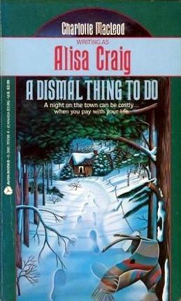 A Dismal Thing to Do by Alisa Craig