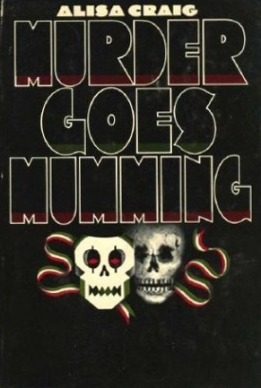 Murder Goes Mumming by Alisa Craig