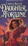Daughter of Fortune by Carla    Kelly