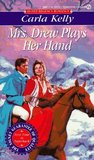 Mrs. Drew Plays Her Hand by Carla Kelly