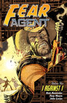 Fear Agent Volume 5: I Against I