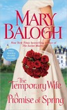 The Temporary Wife/A Promise of Spring (Web #4)