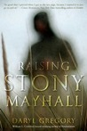 Raising Stony Mayhall